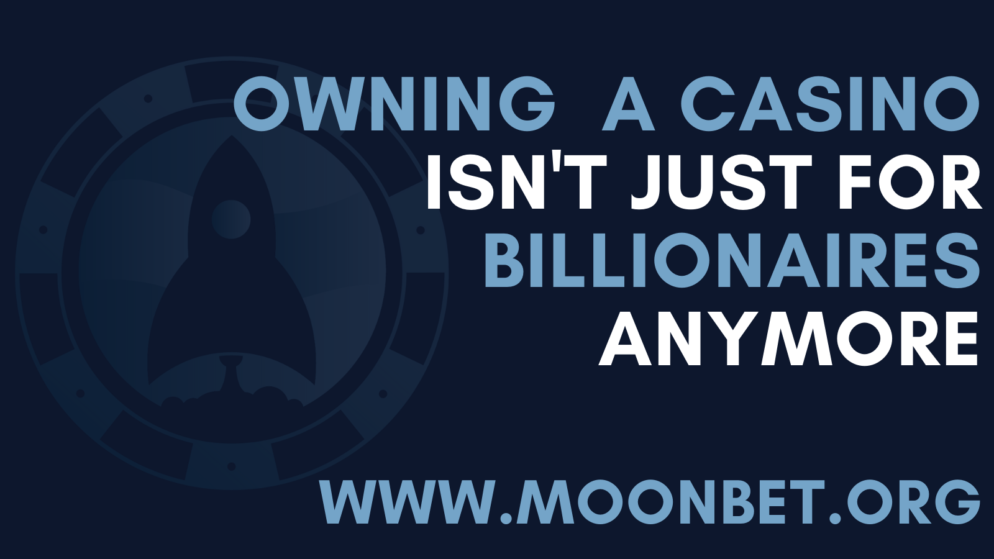 Moonbet Allows Anybody to be Owner of a Crypto Casino and Sportsbook